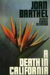 A Death In California - Joan Barthel