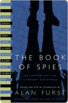 The Book of Spies: An Anthology of Literary Espionage (Modern Library Classics) - Alan Furst, Eric Ambler, John Steinbeck, Rebecca West