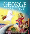 George and Ghost - Catriona Hoy, Cassia Thomas