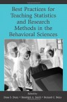 Best Practices in Teaching Statistics and Research Methods in the Behavioral Sciences - Dana S. Dunn