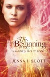 The Beginning (Kaarina's Secret #1) - Jennah Scott