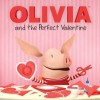 OLIVIA and the Perfect Valentine: with audio recording (Olivia TV Tie-in) - Natalie Shaw, Shane L. Johnson