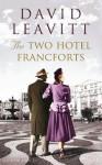 The Two Hotel Francforts - David Leavitt