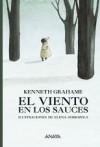 El viento en los sauces - Kenneth Grahame