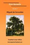 Don Quixote Volume 1 [Easyread Large Edition] - Miguel de Cervantes Saavedra