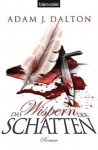 Das Wispern der Schatten: Roman (German Edition) - Adam J. Dalton, Maike Claußnitzer