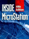 Inside MicroStation - Frank Conforti, Sam Hendrick, Keith Bentley