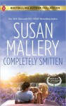 Completely Smitten - Susan Mallery, Tanya Michaels