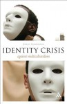 Identity Crisis: Against Multiculturalism - Jeremy Stangroom