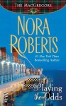 Playing the Odds: MacGregors - Nora Roberts