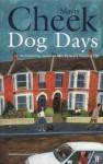 Dog Days - Mavis Cheek