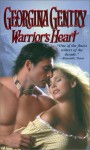 Warrior's Heart - Georgina Gentry