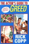 The Actor's Guide To Greed (A Jarrod Jarvis Mystery #3) - Rick Copp