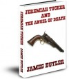Jeremiah Tucker and The Angel of Death - James Butler