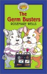 The Germ Busters - Rosemary Wells, Jody Wheeler