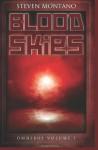 Blood Skies Omnibus, Volume 1 - Steven Montano