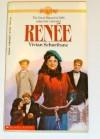 Renee - Vivian Schurfranz