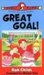 Great Goal! - Rob Childs, Michael Reid