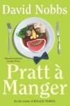 Pratt a Manger - David Nobbs