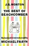 The Best Of Beachcomber - J.B. Morton, Michael Frayn