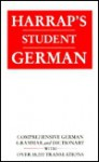 Harrap's German School Dictionary: Plus German Grammar - Horst Kopleck