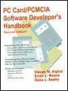 PC Card/PCMCIA Software Developer's Handbook - Steven M. Kipisz, Brian Moore