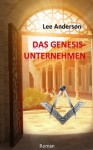 Das Genesis-Unternehmen (German Edition) - Lee Anderson