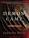 Demon Camp: A Soldier's Exorcism - Jennifer Percy, Kirsten Potter