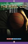 The Final Cut (All-Star Sports Stories) - Fred Bowen