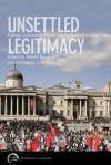Unsettled Legitimacy: Political Community, Power, and Authority in a Global Era - Steven Bernstein, William D. Coleman