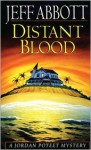 Distant Blood - Jeff Abbott