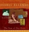 The Sum of Our Days CD: The Sum of Our Days CD - Blair Brown, Isabel Allende