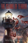 Professor Challenger: The Island of Terror - William Meikle