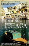 Swimming to Ithaca - Simon Mawer