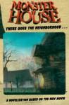 Monster House - Tom Hughes, Rob Schrab, Dan Harmon