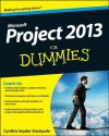 Project 2013 for Dummies - Cynthia Snyder Stackpole