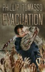Evacuation: The Vaccination Trilogy: Book 2 - Phillip Tomasso III