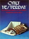 Only Yesterday - Frederick L. Allen, Grover Gardner