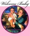 Welcome Baby-Girl - Welleran Poltarnees