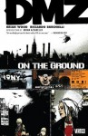 DMZ Vol. 1: On the Ground - Brian Wood, Riccardo Burchielli, Brian Azzarello