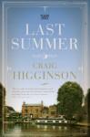Last Summer - Craig Higginson