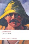 The Sea-Wolf (Oxford World's Classics) - Jack London, John Sutherland