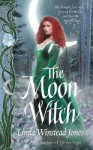 The Moon Witch (Fyne Witches, #2) - Linda Winstead Jones