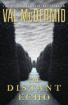 The Distant Echo - Val McDermid