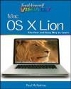 Teach Yourself VISUALLY Mac OS X Lion (Teach Yourself VISUALLY (Tech)) - Paul McFedries
