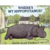 Where's My Hippopotamus? - Mark Alan Stamaty