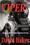 Viper - An Elite Black Operations Squad - David Baker