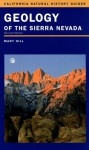 Geology of the Sierra Nevada - Mary Hill