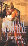 Forever a Lord (The Rumor Series) - Delilah Marvelle