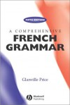 A Comprehensive French Grammar - Glanville Price